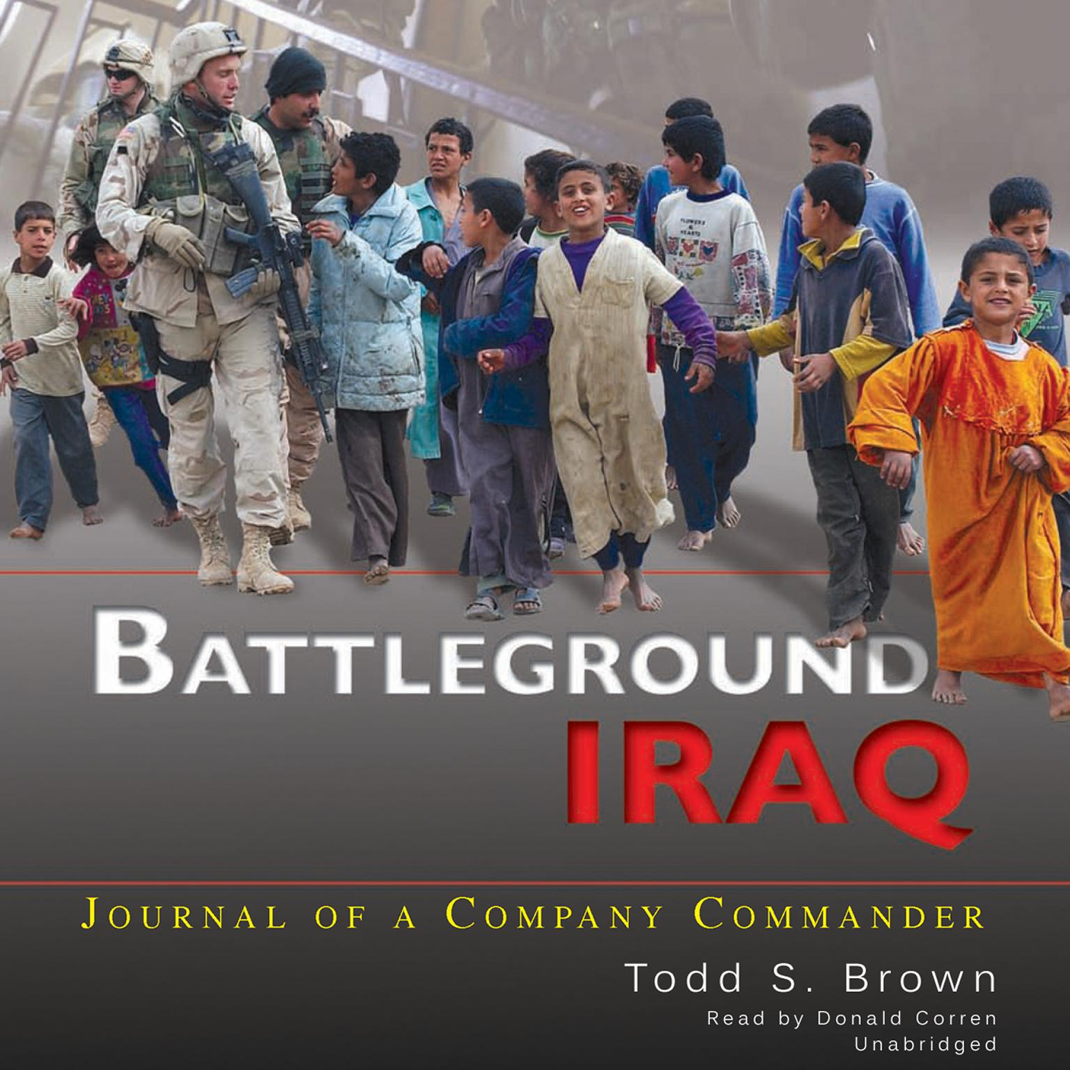 Printable Battleground Iraq: Journal of a Company Commander Audiobook Cover Art