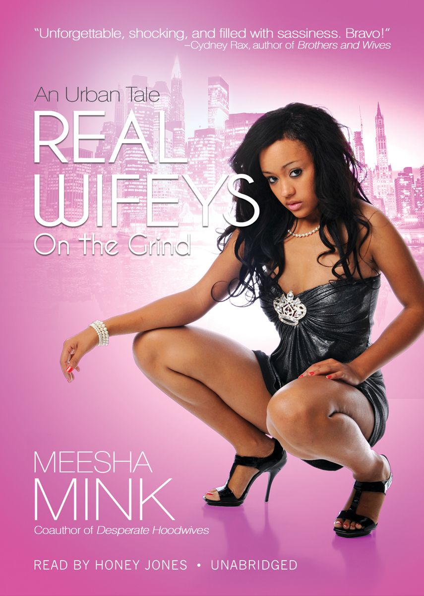 Printable Real Wifeys: On the Grind Audiobook Cover Art