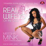 Real Wifeys: On the Grind Audiobook, by Meesha Mink