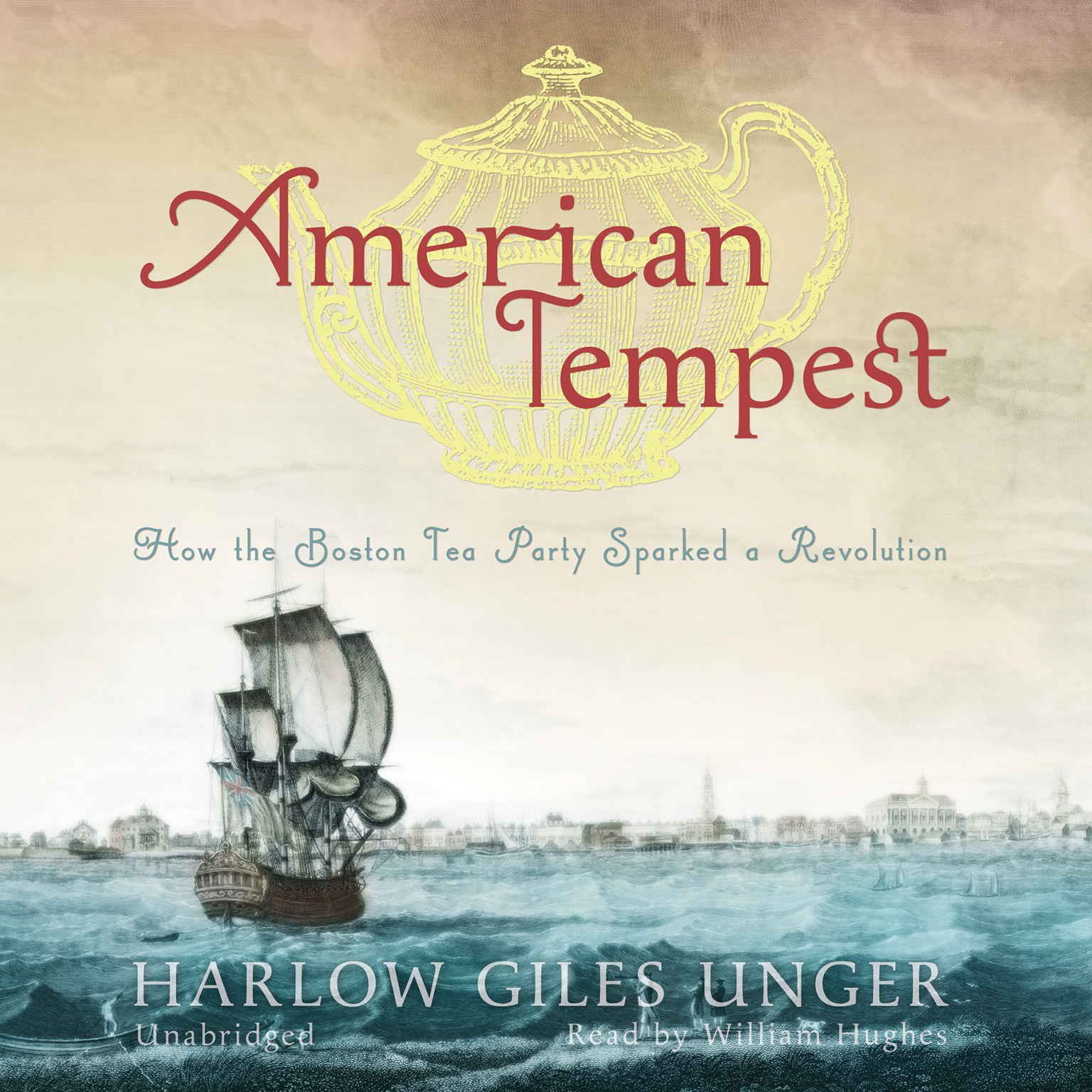 Printable American Tempest: How the Boston Tea Party Sparked a Revolution Audiobook Cover Art