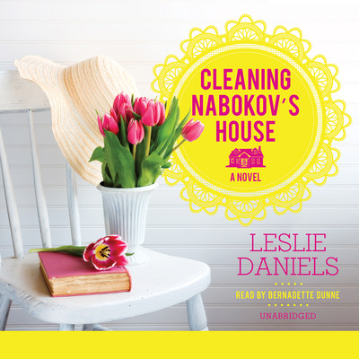 Cleaning Nabokov's House Audiobook, by Leslie Daniels