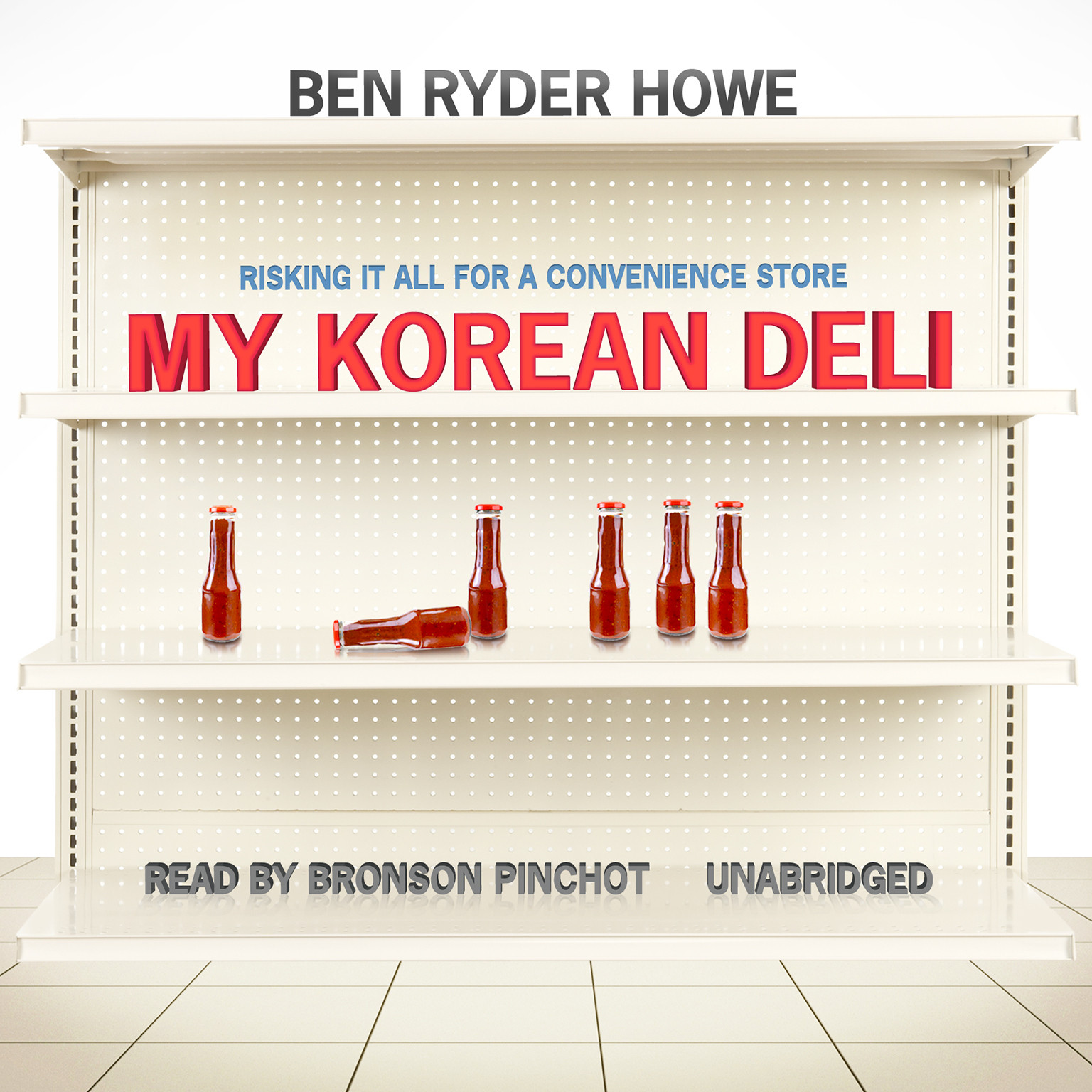 Printable My Korean Deli: Risking It All for a Convenience Store Audiobook Cover Art