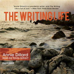 The Writing Life Audiobook, by Annie Dillard