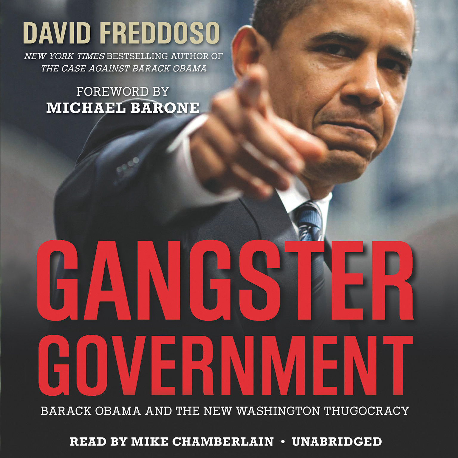 Printable Gangster Government: Barack Obama and the New Washington Thugocracy Audiobook Cover Art