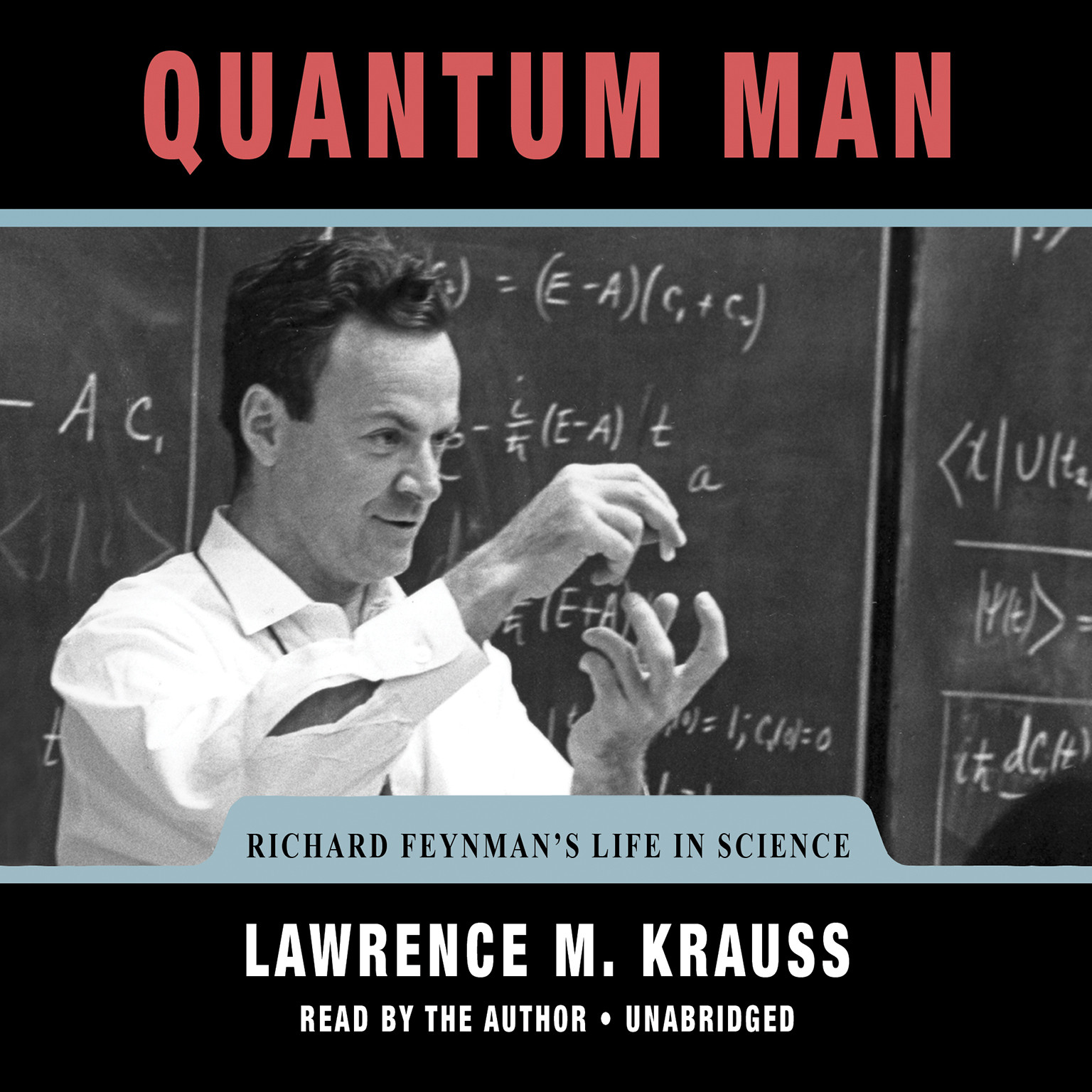 Printable Quantum Man: Richard Feynman's Life in Science Audiobook Cover Art
