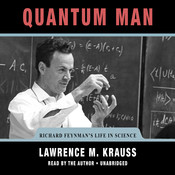 Quantum Man, by Lawrence M. Krauss