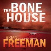 The Bone House Audiobook, by Brian Freeman