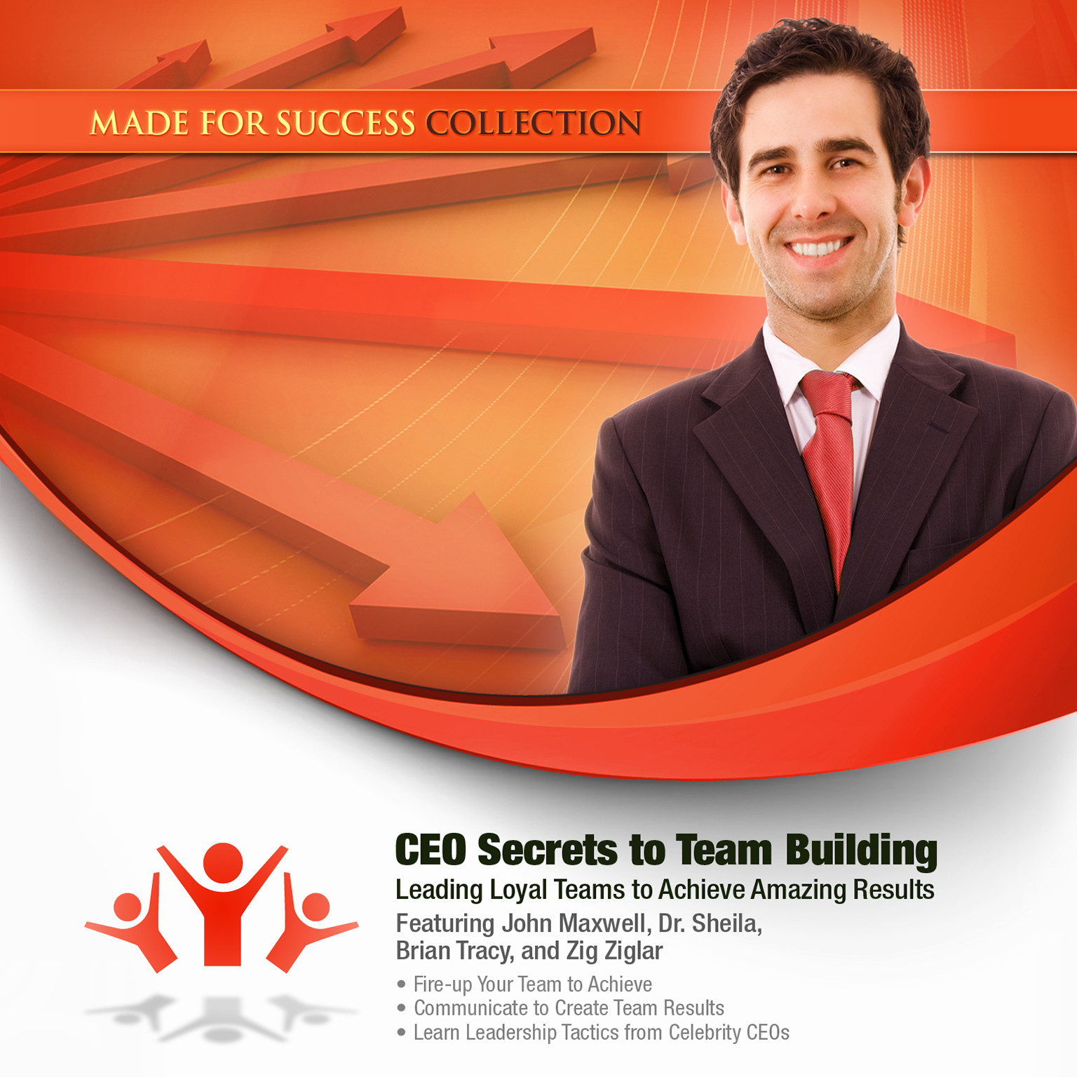 Printable CEO Secrets to Team Building: Leading Loyal Teams to Achieve Amazing Results Audiobook Cover Art
