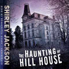 The Haunting of Hill House Audiobook, by Shirley Jackson