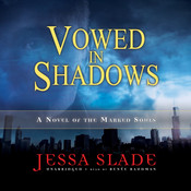 Vowed in Shadows: A Novel of the Marked Souls Audiobook, by Jessa Slade