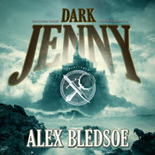 Dark Jenny, by Alex Bledsoe
