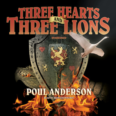 Three Hearts and Three Lions Audiobook, by Poul Anderson