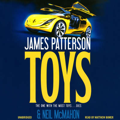 Toys Audiobook, by James Patterson