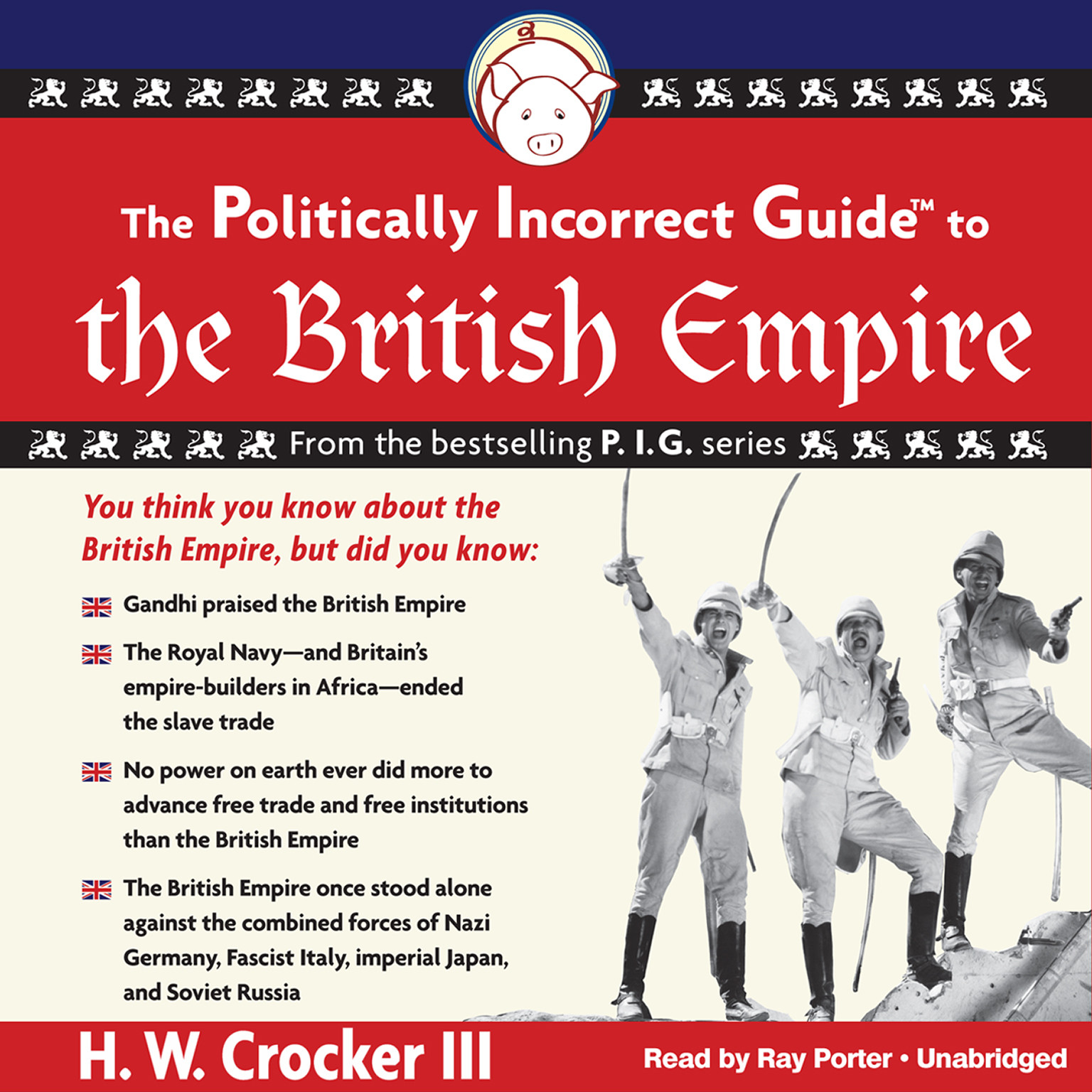 Printable The Politically Incorrect Guide to the British Empire Audiobook Cover Art