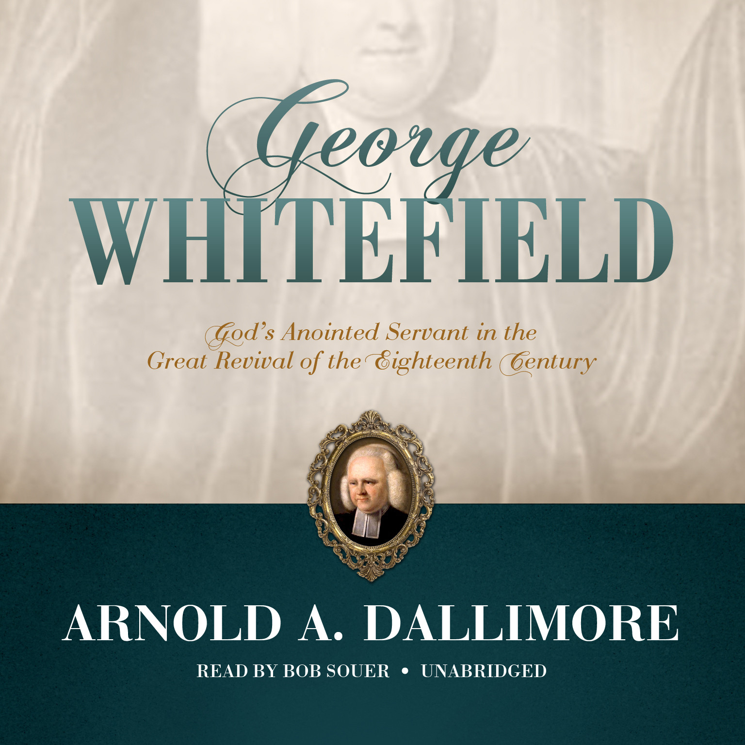 Printable George Whitefield: God's Anointed Servant in the Great Revival of the Eighteenth Century Audiobook Cover Art