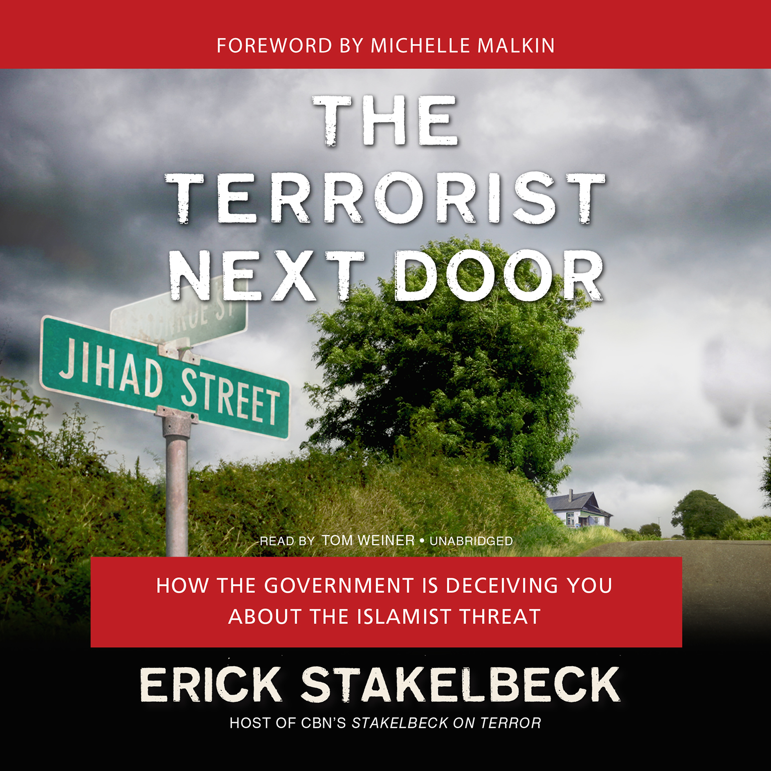 Printable The Terrorist Next Door: How the Government Is Deceiving You about the Islamist Threat Audiobook Cover Art