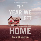 The Year We Left Home Audiobook, by Jean Thompson