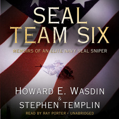SEAL Team Six: Memoirs of an Elite Navy SEAL Sniper Audiobook, by Howard E. Wasdin, Stephen Templin