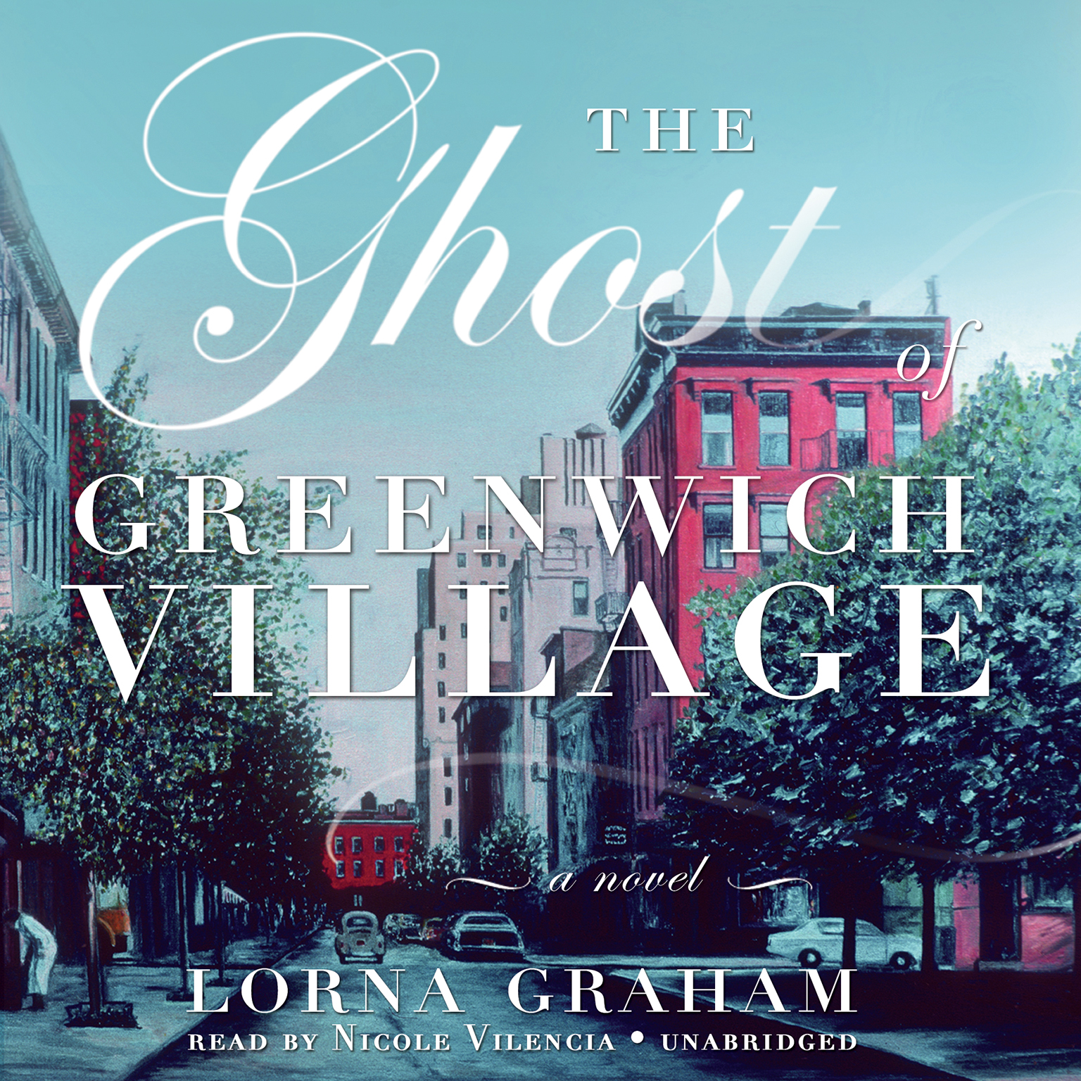 Printable The Ghost of Greenwich Village: A Novel Audiobook Cover Art