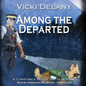 Among the Departed: A Constable Molly Smith Mystery, by Vicki Delany