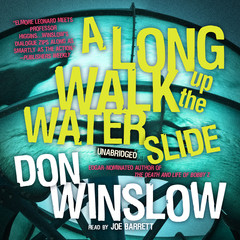 A Long Walk up the Water Slide Audiobook, by Don Winslow