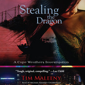 Stealing the Dragon: A Cape Weathers Investigation, by Tim Maleeny