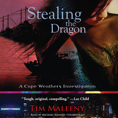 Stealing the Dragon: A Cape Weathers Investigation Audiobook, by Tim Maleeny