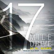 17 Mile Drive Audiobook, by M. D. Baer