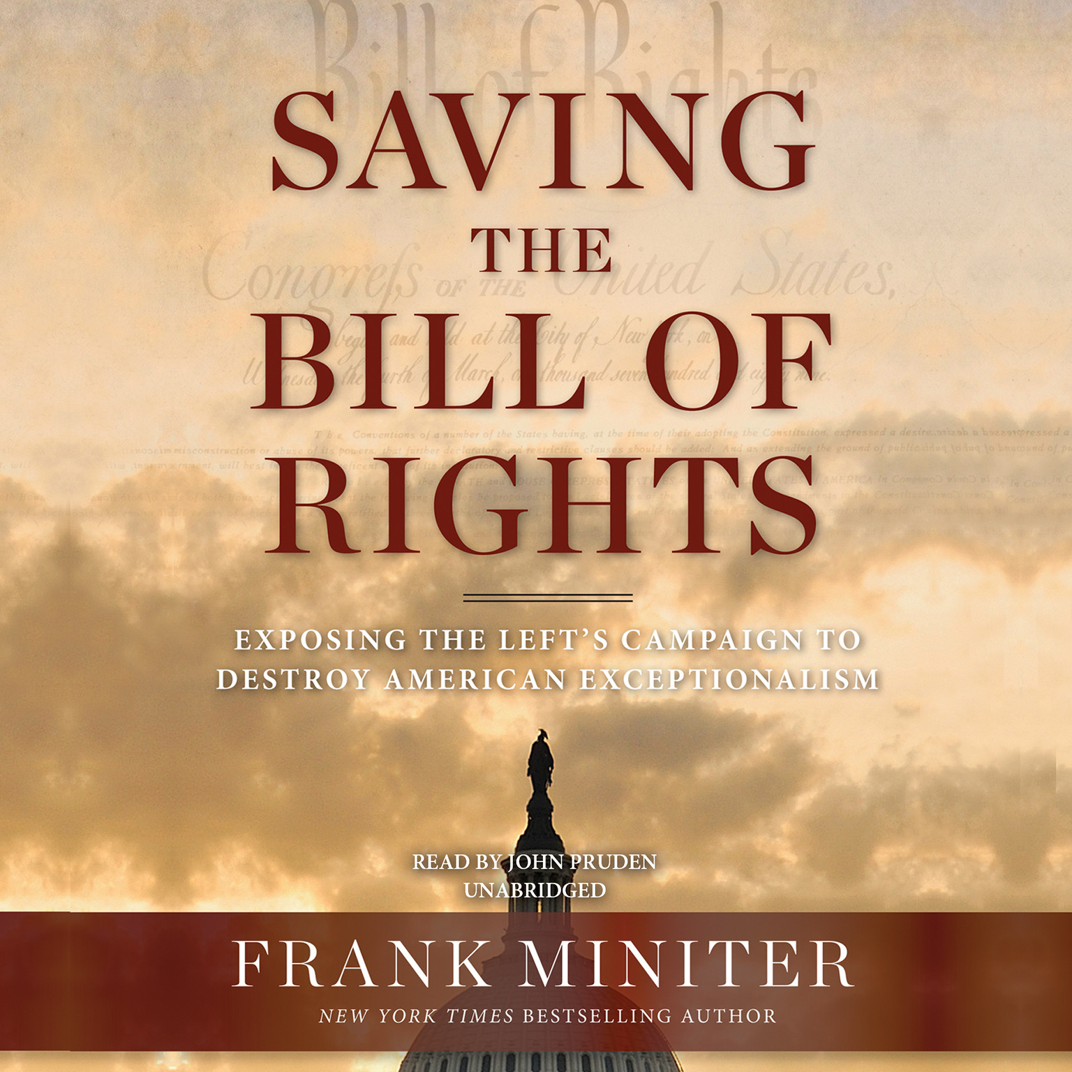 Printable Saving the Bill of Rights: Exposing the Left's Campaign to Destroy American Exceptionalism Audiobook Cover Art