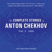 The Complete Stories of Anton Chekhov, Vol. 2: 1886 Audiobook, by Anton Chekhov
