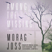 Among the Missing: A Novel, by Morag Joss