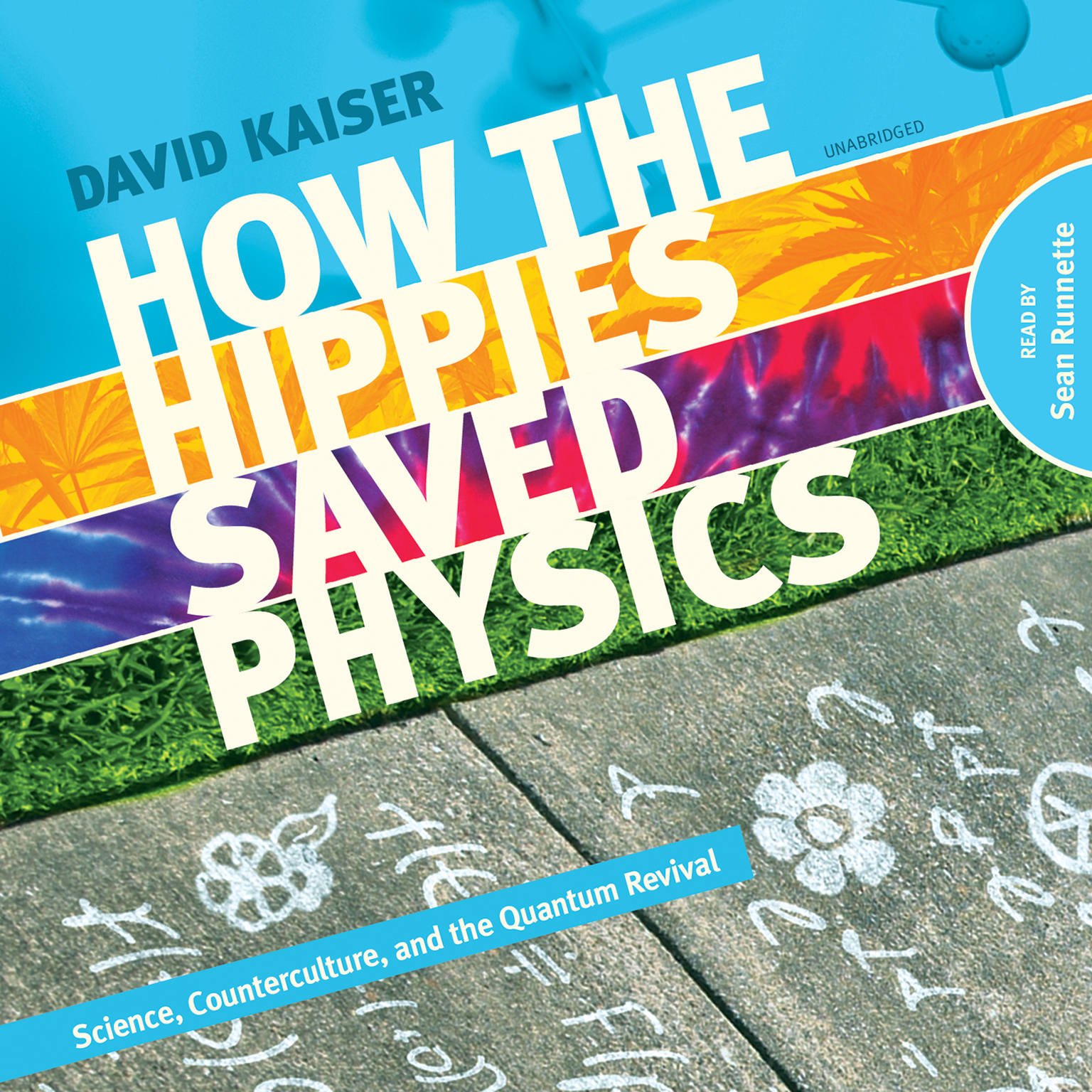 Printable How the Hippies Saved Physics: Science, Counterculture, and the Quantum Revival Audiobook Cover Art