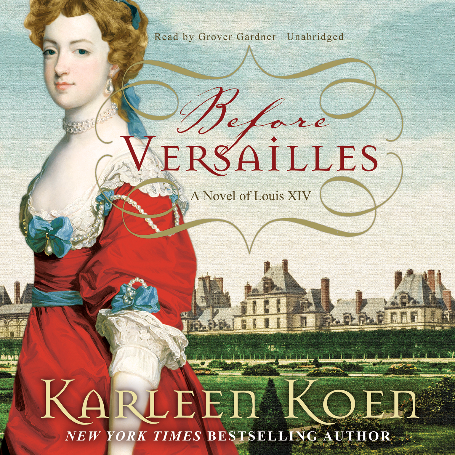 Printable Before Versailles: A Novel of Louis XIV Audiobook Cover Art