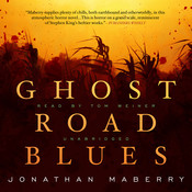 Ghost Road Blues Audiobook, by Jonathan Maberry