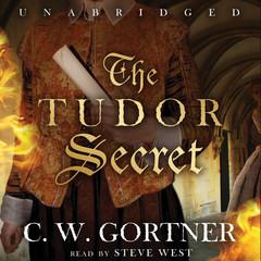 The Tudor Secret Audiobook, by C. W. Gortner