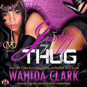 Justify My Thug, by Wahida Clark