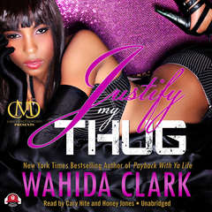 Justify My Thug Audiobook, by Wahida Clark