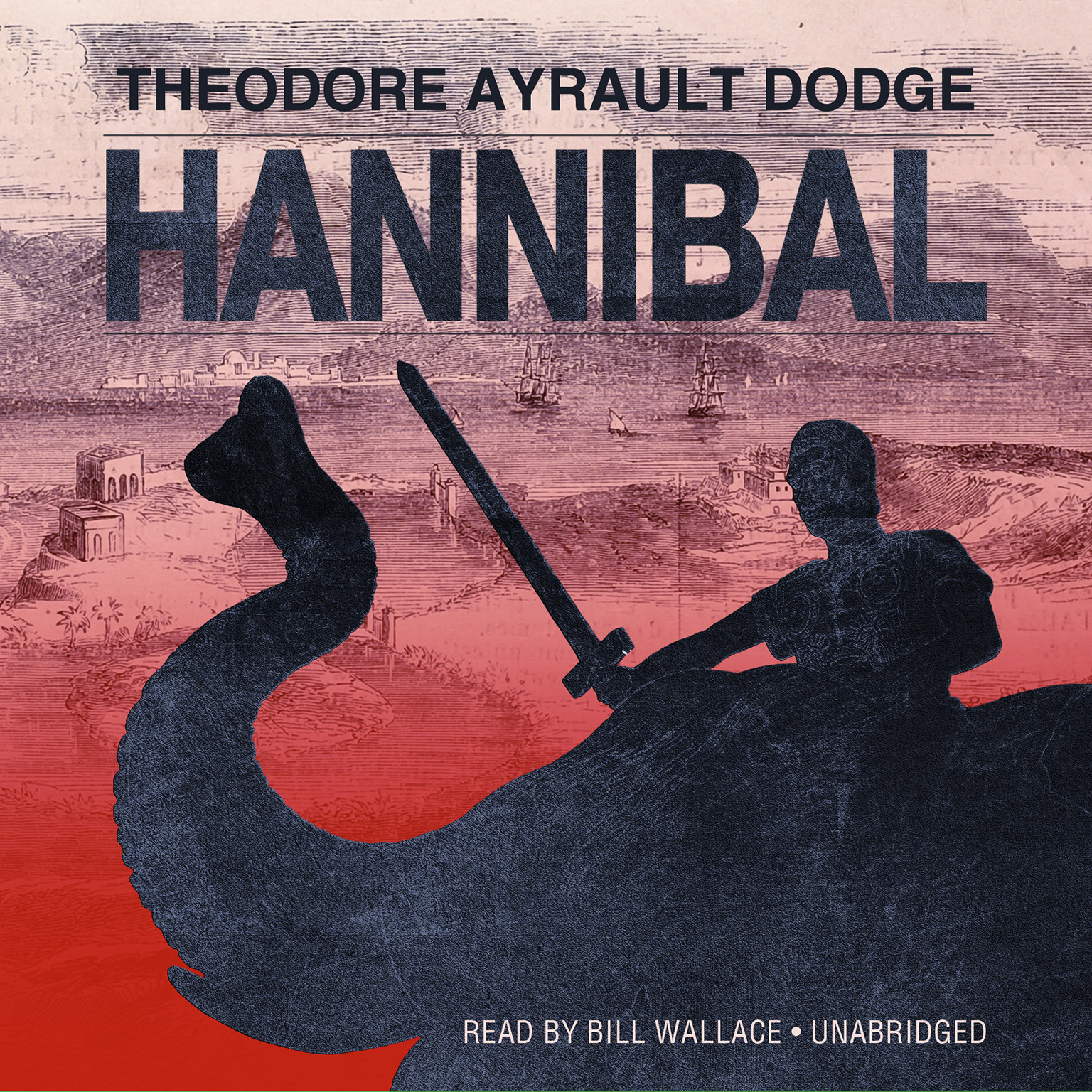 Printable Hannibal: A History of the Art of War among the Carthaginians and Romans Down to the Battle of Pydna, 168 BC, with a Detailed Account of the Second Punic War Audiobook Cover Art