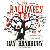 The Halloween Tree Audiobook, by Ray Bradbury