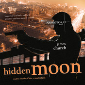 Hidden Moon: An Inspector O Novel, by James Church