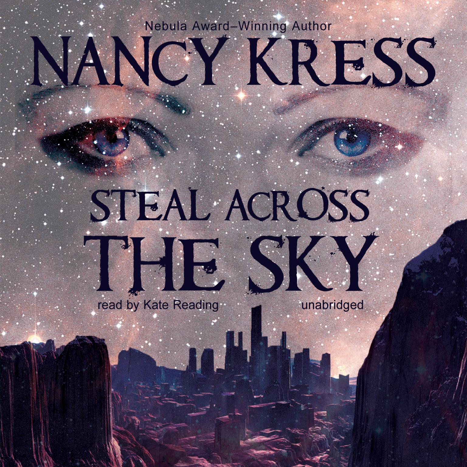 Steal across the Sky Audiobook, by Nancy Kress