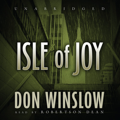 Isle of Joy Audiobook, by Don Winslow