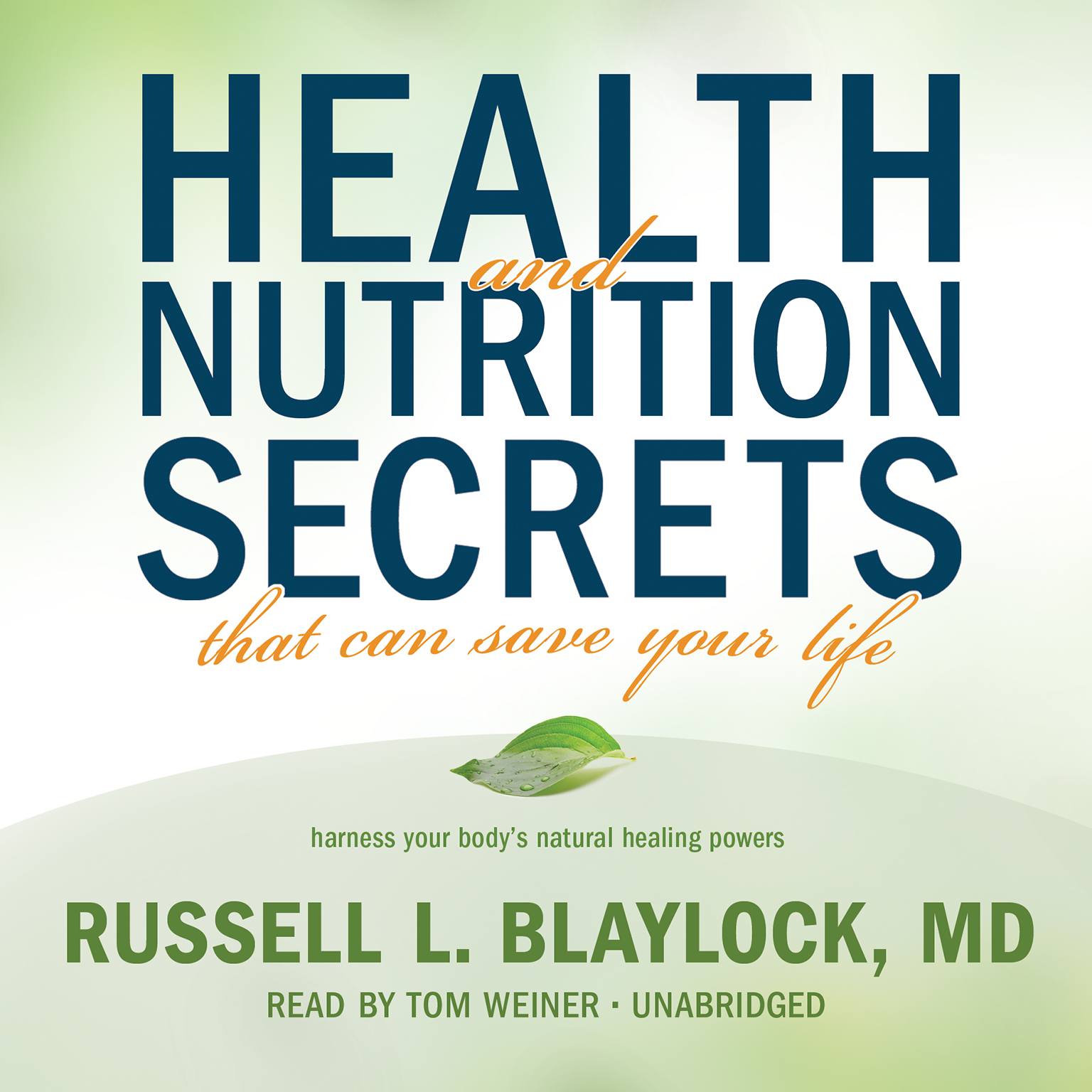 Printable Health and Nutrition Secrets That Can Save Your Life Audiobook Cover Art