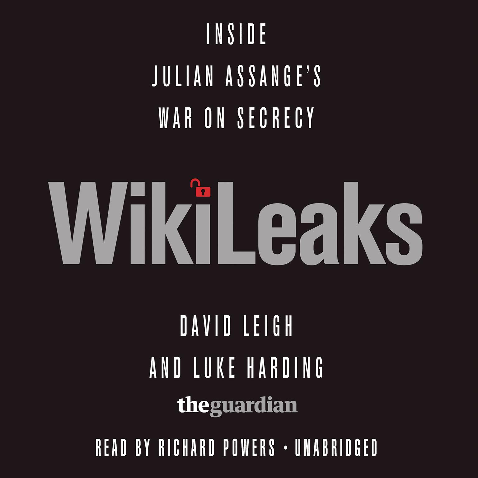 Printable WikiLeaks: Inside Julian Assange's War on Secrecy Audiobook Cover Art
