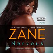 Nervous: A Novel Audiobook, by Zane