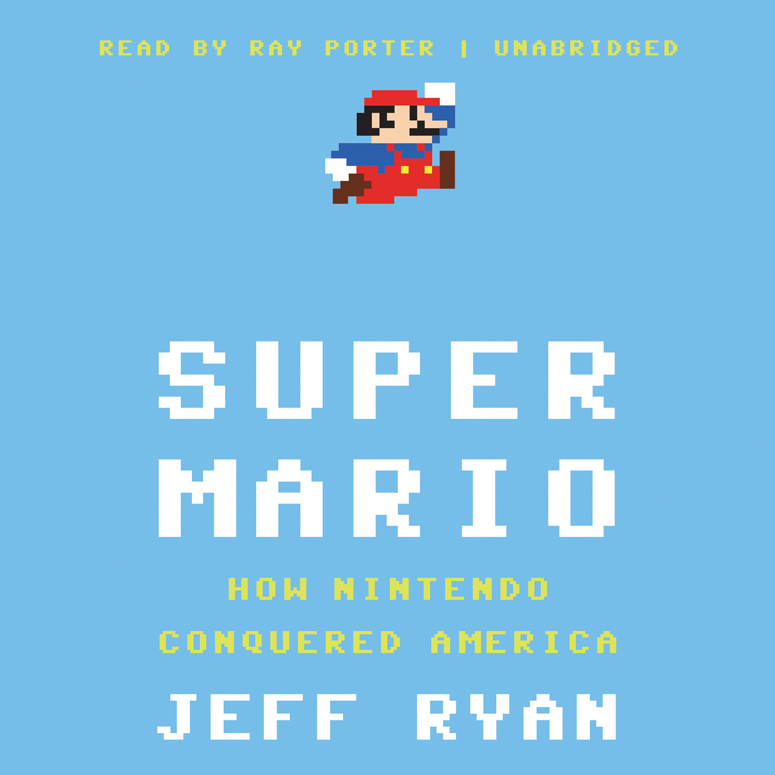 Printable Super Mario: How Nintendo Conquered America Audiobook Cover Art