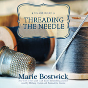 Threading the Needle, by Marie Bostwick
