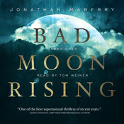 Bad Moon Rising, by Jonathan Maberry
