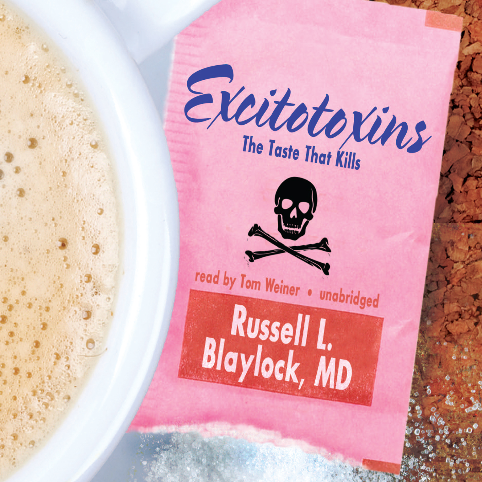 Printable Excitotoxins: The Taste That Kills Audiobook Cover Art