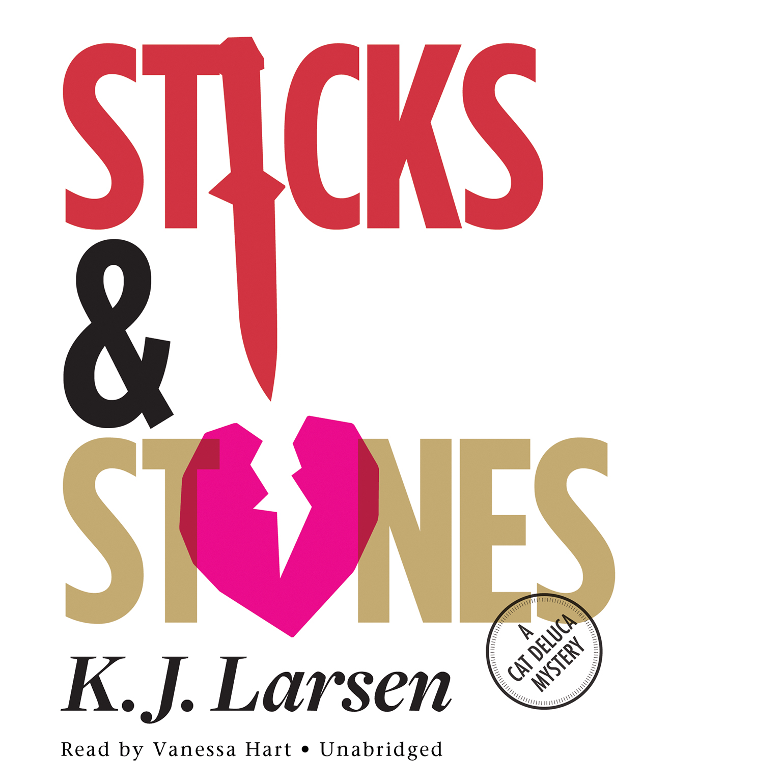 Printable Sticks and Stones: A Cat DeLuca Mystery Audiobook Cover Art